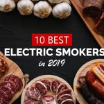 10 Highest Rated Electric Smokers Reviewed and Compared