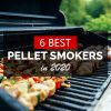 6 Best Rated Pellet Smokers Reviewed
